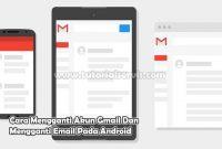 Cara Mengganti Akun Gmail