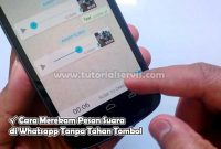 Cara Merekam Pesan Suara di Whatsapp Tanpa Tahan Tombol