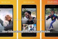 Fitur Terbaru Instagram IGTV