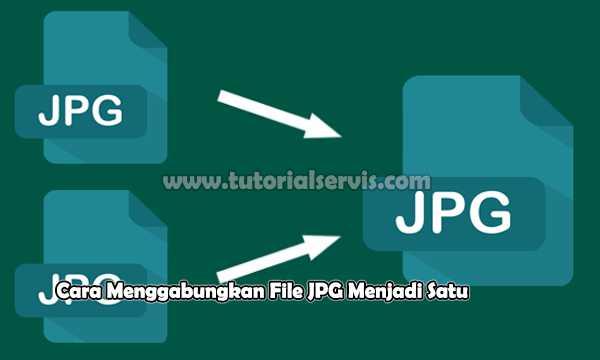 cara menggabungkan file jpg menjadi satu