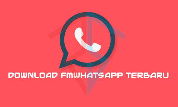 download fmwhatsapp terbaru
