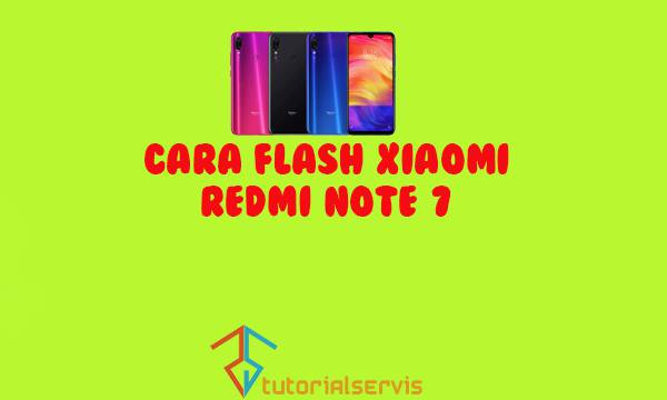 cara flash xiaomi redmi note 7