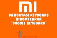 keyboard xiaomi error gboard